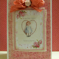 "Shabby Vintage Valentine Card ""to the one I love"""