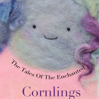 Tales Of The Enchanted Cornlings, Children's story book