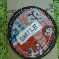 Smile Quote Brooch