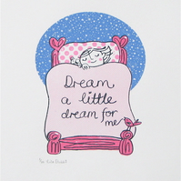Dreamer (Pink) - Original screen Print