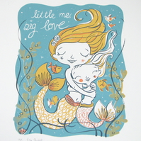 Little me, big love - Limited Edition original screen print