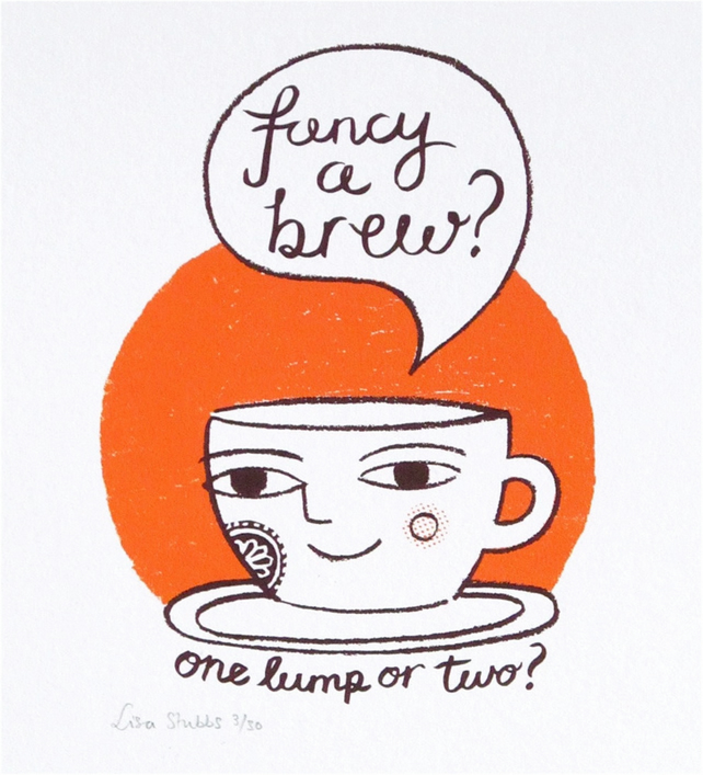 Fancy a brew? original screen print