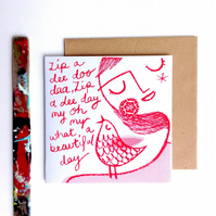 Zip-a-dee-doo-daa original screen printed blank card