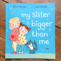 'My Sister is BIGGER than me' Children's paperback picture book