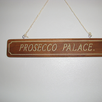 prosecco palace wood sign