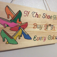 Wooden Sign if the shoe fits