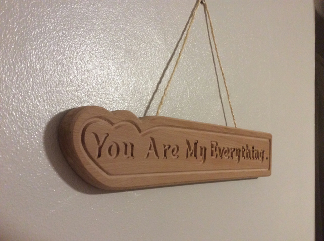 wood sign You are my everything hanging wall sign.