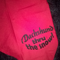 Dog bandana, Small embroidered slogan -Dachshund thru the snow