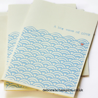 A big wave of love. Greeting card.