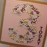 3 Today 3rd birthday Childrens Fabric Birthday Card