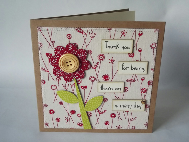 Thank you for being there on a rainy day Fabric Greetings Card