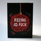 Festive As... Christmas Greeting Card
