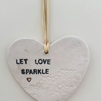 Let Love Sparkle Ceramic Heart Decoration