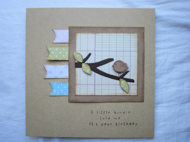 Birthday card - A little birdie told me...