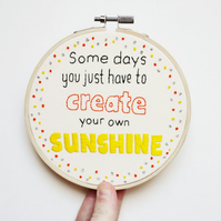 Create Your Own Sunshine Inspirational Embroidery Wall Hanging
