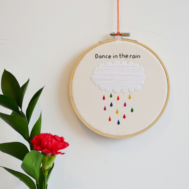 Rainbow Hand Embroidery Inspirational Quote Hoop Art 'Dance in the Rain'