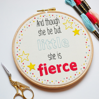 "SALE Hand Embroidery Hoop Art Kit. Stitch your own ""She is fierce "" 6 inch hoop"