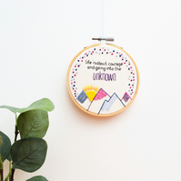 Mountains Hand Embroidery Inspirational Quote Art