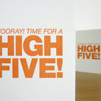 Hooray! Time For A High Five! – Screen Printed Card