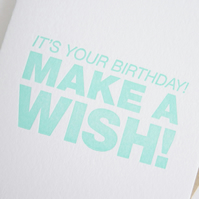 It's Your Birthday! Make A Wish! – Letterpress Card