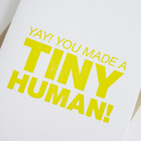 Yay! You Made A Tiny Human! – Letterpress Card