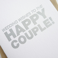 Wedding Wishes To The Happy Couple! – Letterpress Card