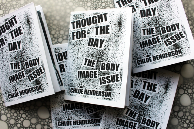 Zine --- The Body Image Issue --- Thought For The Day