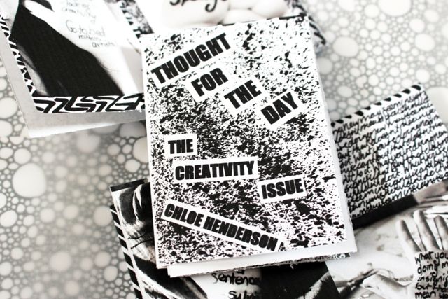 Zine --- The Creativity Issue --- Thought For The Day