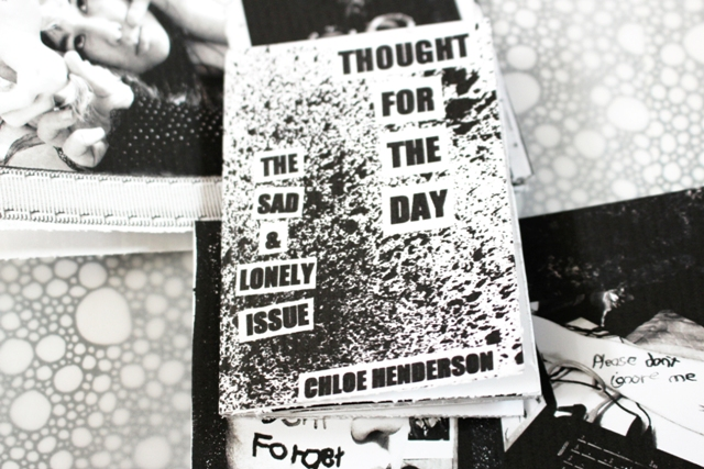 Zine --- The Sad & Lonely Issue --- Thought For The Day