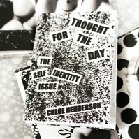 Zine --- The Self Identity Issue --- Thought For The Day