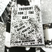 Zine --- The Mental Health Issue --- Thought For The Day