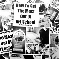Zine --- How To Get The Most Out Of Art School