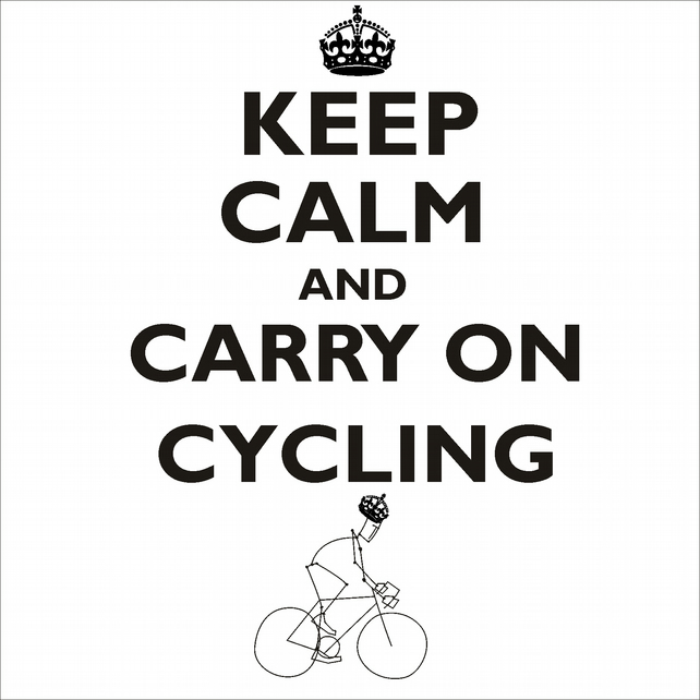 Keep Calm & Carry On Cycling  Card