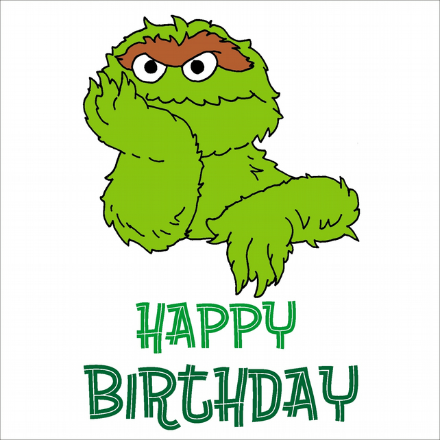 Oscar The Grouch Hand Drawn Birthday Card