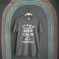 Keep Calm And DIY (Do It Yourself)  T-Shirt