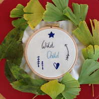 'Wild Child' Hand Embroidered Hoop