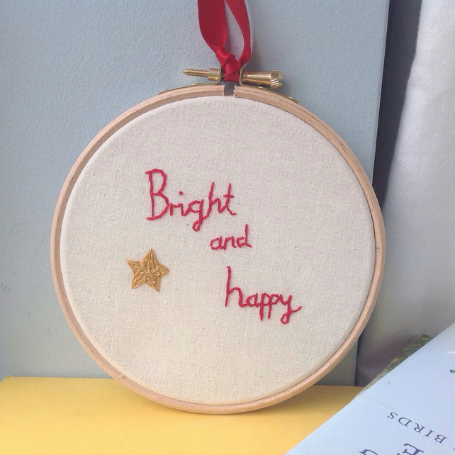 'Bright And Happy' Hand Embroidered Hoop Positive Words