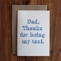 Dad, thanks for being my taxi greetings card