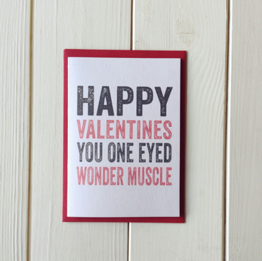 Happy Valentines you one eyed wonder muscle Greetings card