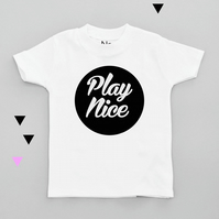 Play Nice Slogan Kid T-shirt