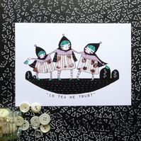 'In Tea we trust' Small Poster Print