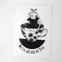'we're all out of Tea' Large poster print