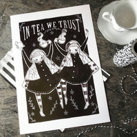 In Tea we Trust- Large Poster Print