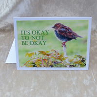 Mental health card.  Cancer card.  It's okay to not be okay.