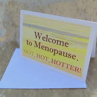 Menopause Card.  A card featuring an original photograph.  Blank inside.