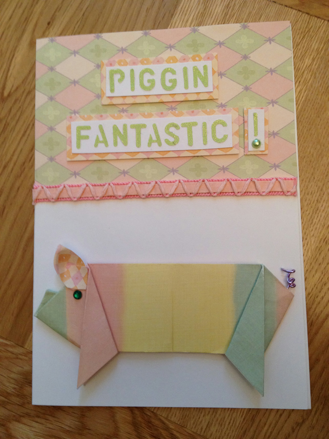 CONGRATULATIONS card... 'Piggin' Fantastic!'