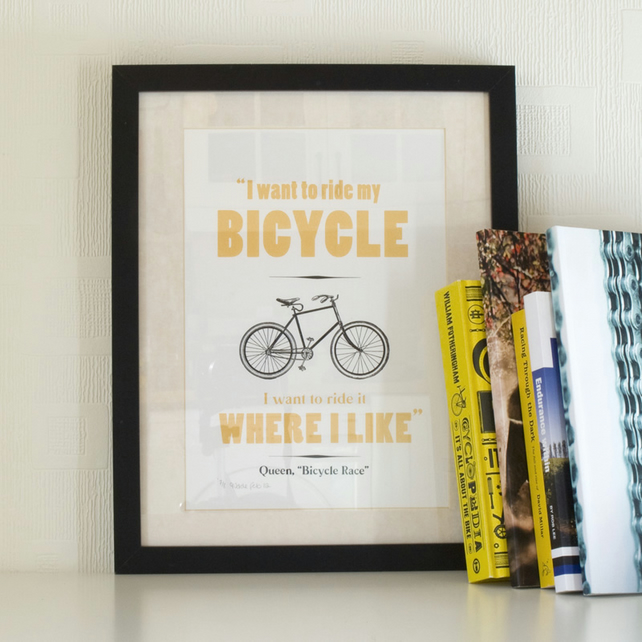 I want to ride my bicycle - Gold Screen print