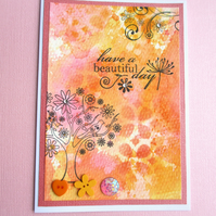 Have a Beautiful Day Card SALE 2.00