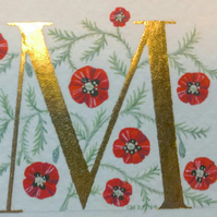 Letter 'M' in gold leaf with Poppies Special Birthday gift Flowers