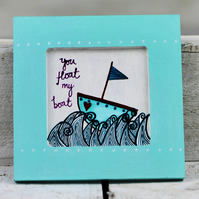 YOU FLOAT MY BOAT hand painted wooden wall plaque in teal turquoise white purple